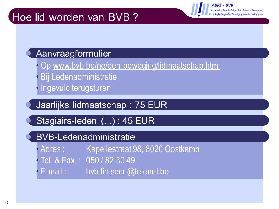 6 Hoe lid worden van BVB .
