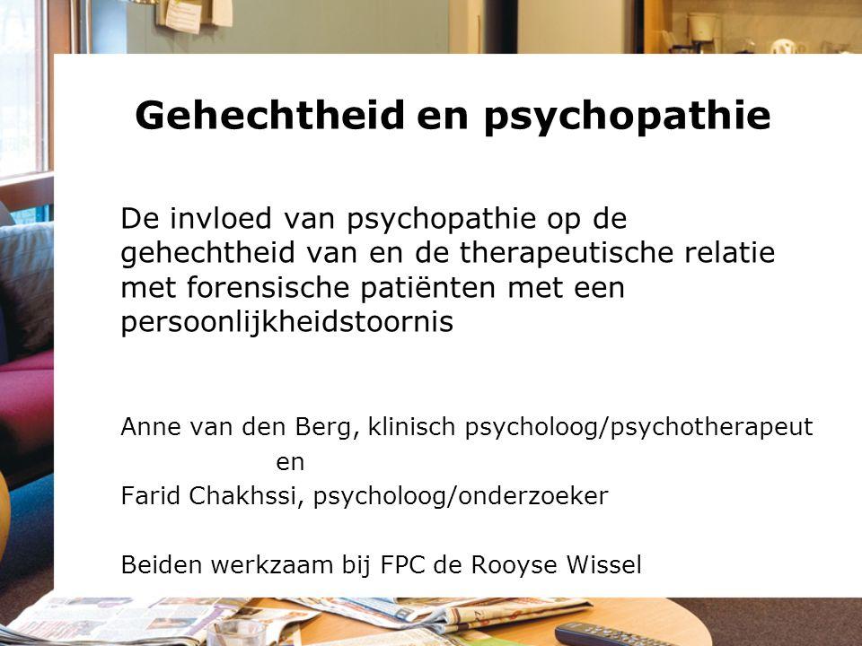 Gehechtheid en psychopathie De invloed van psychopathie op de gehechtheid van en de therapeutische relatie met forensische patiënten met een persoonli
