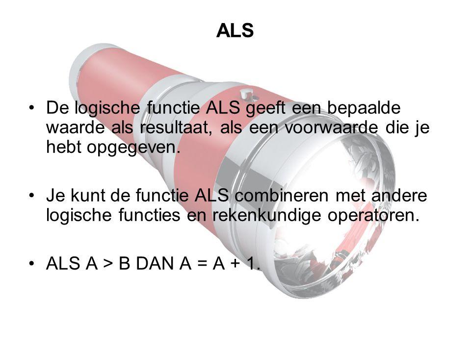 ALS De logische functie ALS geeft een bepaalde waarde als resultaat, als een voorwaarde die je hebt opgegeven. Je kunt de functie ALS combineren met a