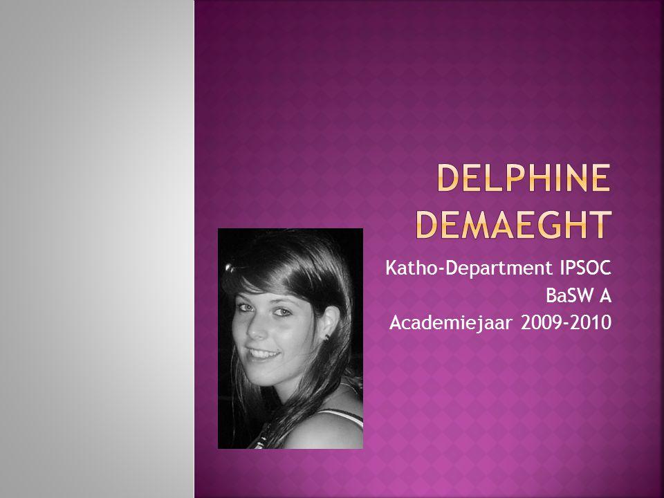 IIk ben Delphine Demaeght WWoonachtig in Harelbeke GGeboren te Kortrijk op 4 april 1991 SStudierichting 2008-2009: economie- wiskunde (KA Waregem) VVakantiejob: Sunpower Harelbeke als zonneconsulente (alreeds 3 jaar)