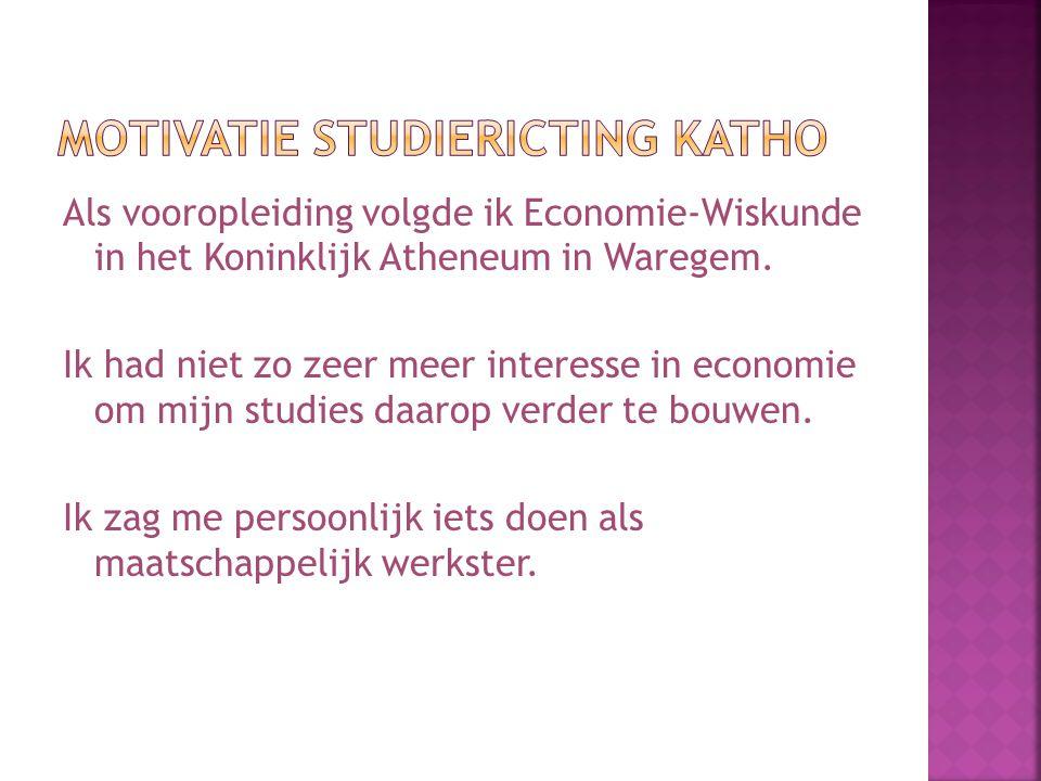Als vooropleiding volgde ik Economie-Wiskunde in het Koninklijk Atheneum in Waregem.