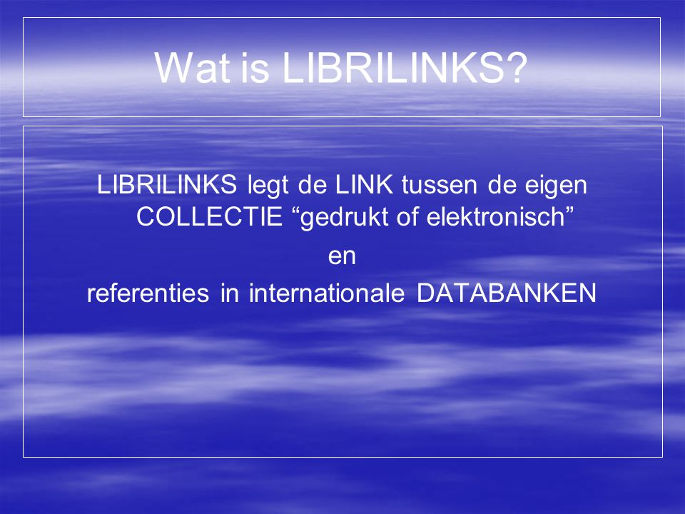 Wat is LIBRILINKS.