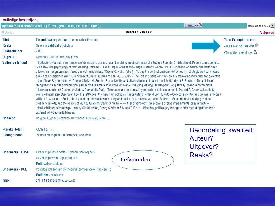 trefwoorden Beoordeling kwaliteit: Auteur Uitgever Reeks