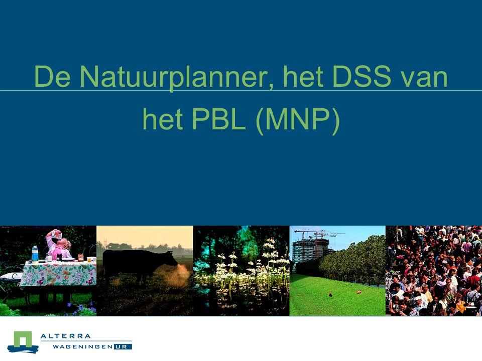 De Natuurplanner, het DSS van het PBL (MNP)