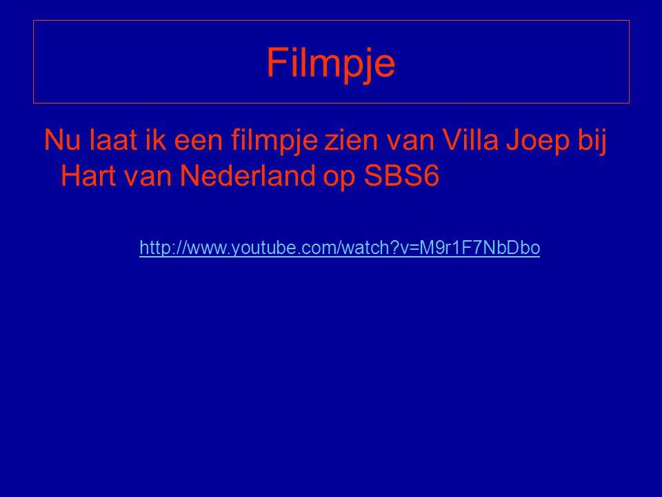 Filmpje Nu laat ik een filmpje zien van Villa Joep bij Hart van Nederland op SBS6 http://www.youtube.com/watch?v=M9r1F7NbDbo