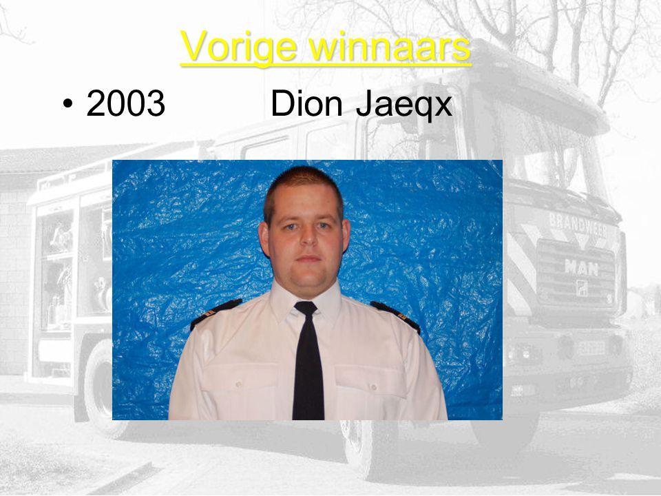 Vorige winnaars 2003 Dion Jaeqx