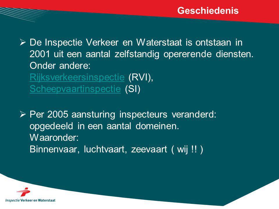 Geschiedenis  De Inspectie Verkeer en Waterstaat is ontstaan in 2001 uit een aantal zelfstandig opererende diensten.