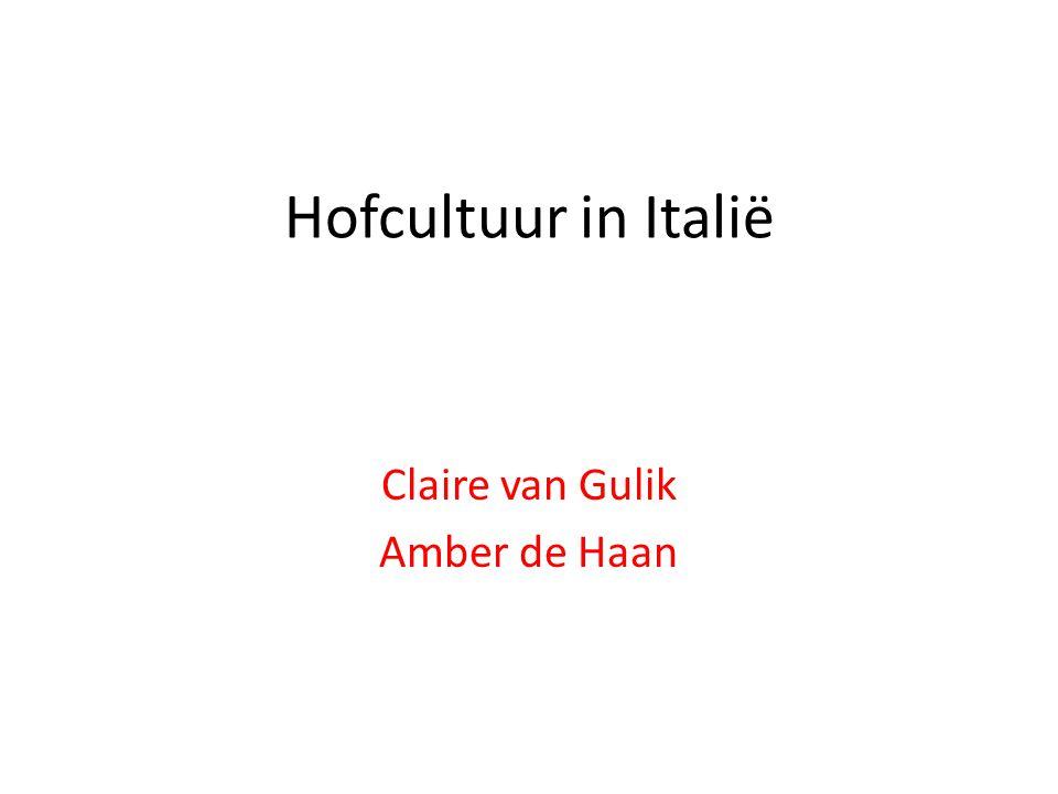 Hofcultuur in Italië Claire van Gulik Amber de Haan