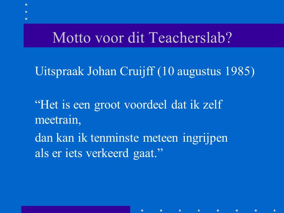 Motto voor dit Teacherslab.