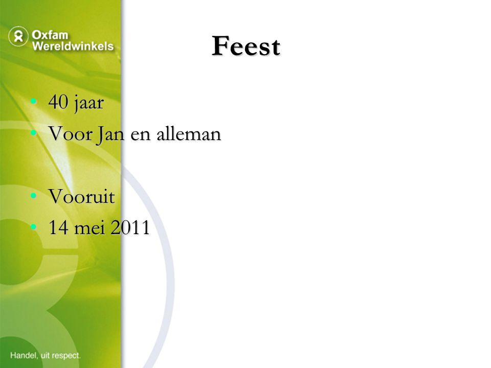 Feest 40 jaar40 jaar Voor Jan en allemanVoor Jan en alleman VooruitVooruit 14 mei 201114 mei 2011