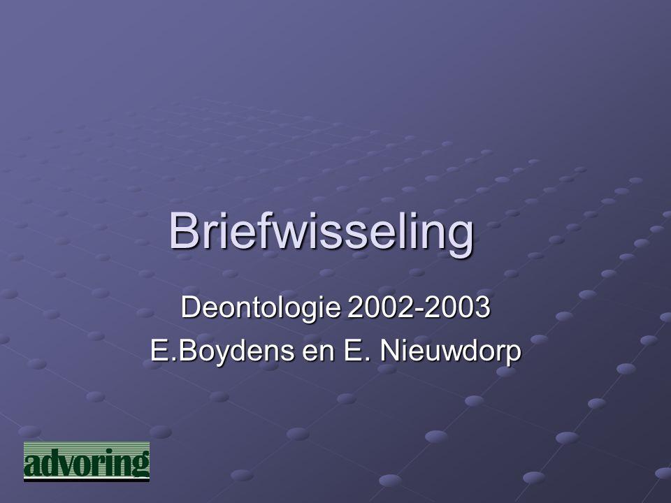 Briefwisseling Deontologie 2002-2003 E.Boydens en E. Nieuwdorp