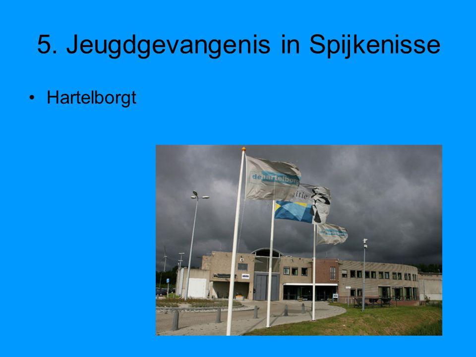 5. Jeugdgevangenis in Spijkenisse Hartelborgt