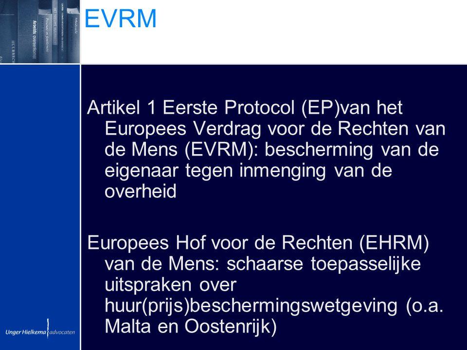 EVRM Artikel 1 Eerste Protocol (EP)van het Europees Verdrag voor de Rechten van de Mens (EVRM): bescherming van de eigenaar tegen inmenging van de ove