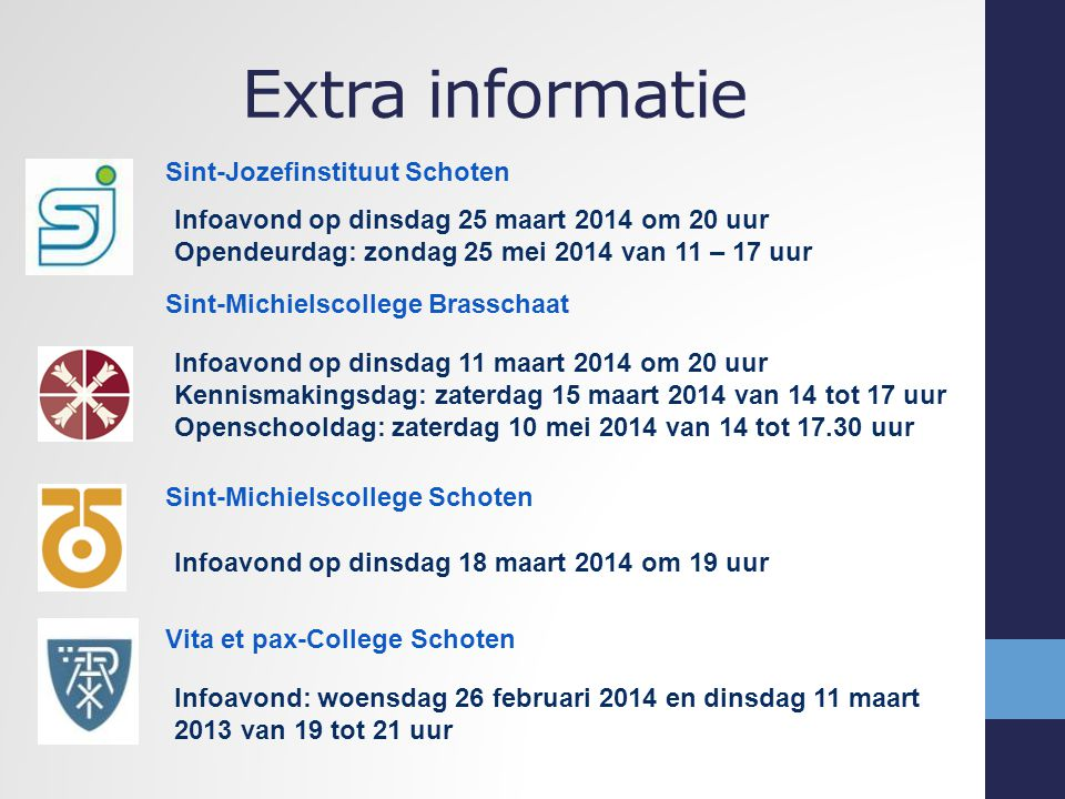 Annuntia-Instituut Wijnegem Infodag: zaterdag 2 maart 2013 om 9.30 uur H.