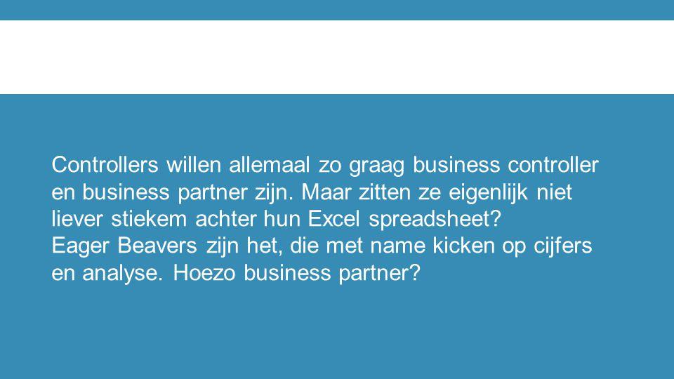 Controllers willen allemaal zo graag business controller en business partner zijn. Maar zitten ze eigenlijk niet liever stiekem achter hun Excel sprea