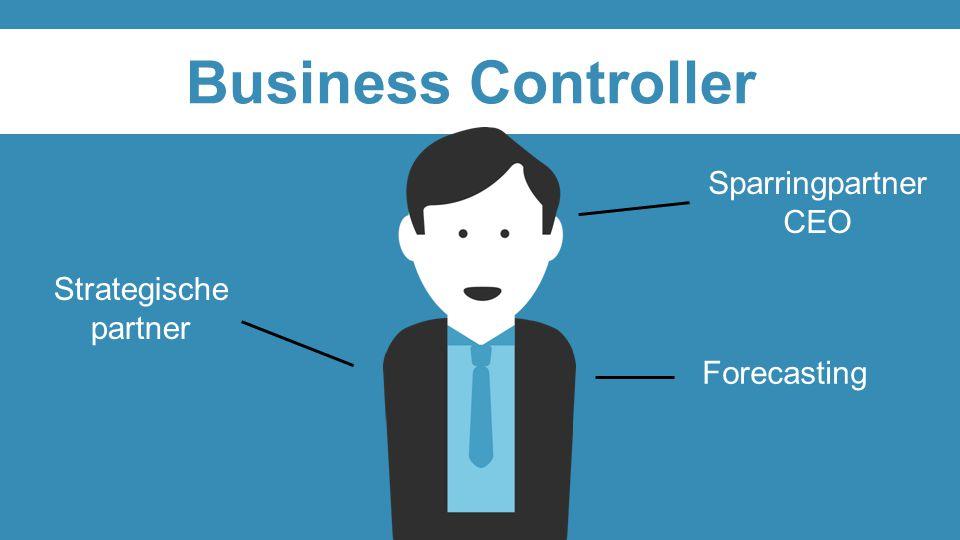 Business Controller Sparringpartner CEO Forecasting Strategische partner