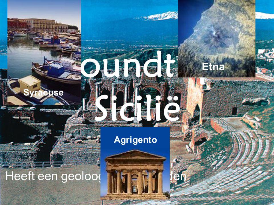 Roundtrip Sicilië Heeft een geoloog alles te bieden Etna Agrigento Syracuse