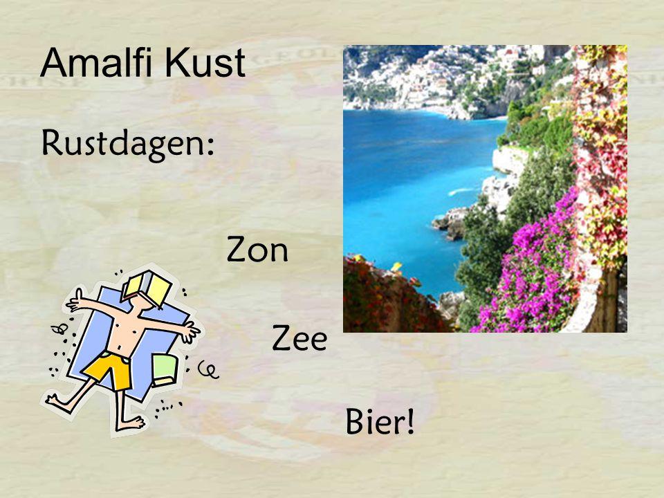 Amalfi Kust Rustdagen: Zon Zee Bier!