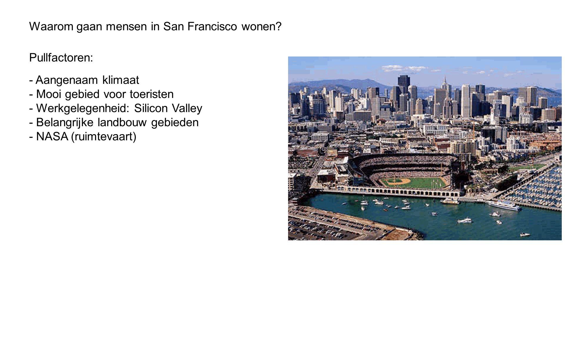 Waarom gaan mensen in San Francisco wonen.