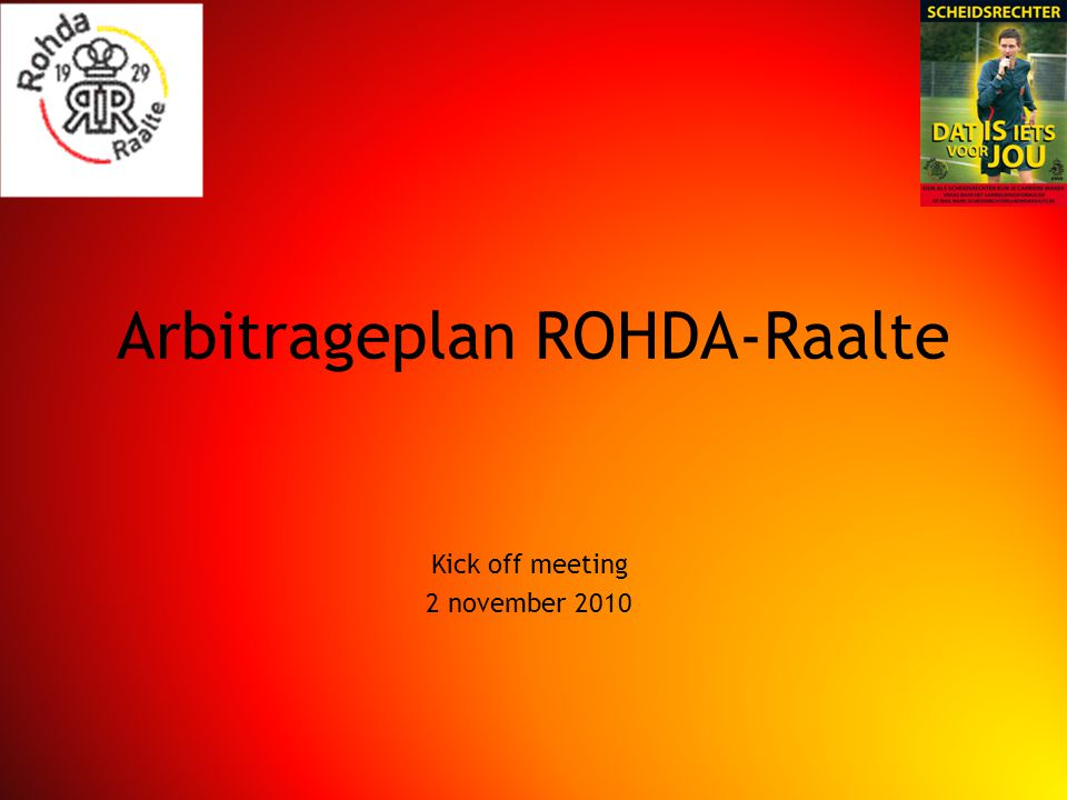 Arbitrageplan ROHDA-Raalte Kick off meeting 2 november 2010