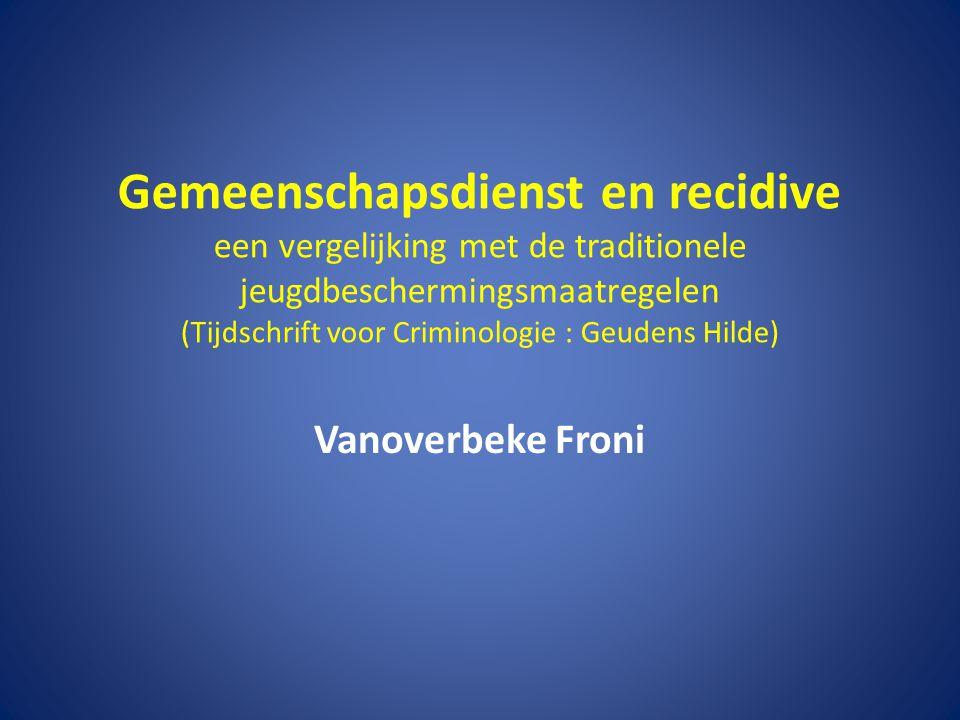 Gemeenschapsdienst en recidive een vergelijking met de traditionele jeugdbeschermingsmaatregelen (Tijdschrift voor Criminologie : Geudens Hilde) Vanoverbeke Froni