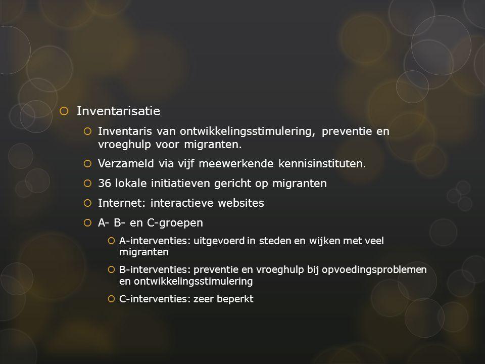  Inventarisatie  Inventaris van ontwikkelingsstimulering, preventie en vroeghulp voor migranten.