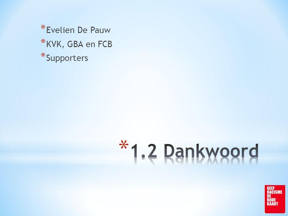* Evelien De Pauw * KVK, GBA en FCB * Supporters