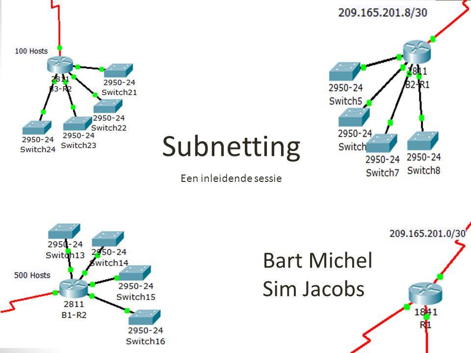 Netwerk berekenen NaamGrootteNWAdres1stlastBroadcastSubnet Mask C60255.255.255.192 Ons eerste netwerkadres is hetzelfde als het algemene netwerkadres NaamGrootteNWAdres1stlastBroadcastSubnet Mask C60192.168.1.0255.255.255.192 1st staat voor 'eerst bruikbare' en is het netwerkadres + 0.0.0.1 NaamGrootteNWAdres1stlastBroadcastSubnet Mask C60192.168.1.0192.168.1.1255.255.255.192 Het BroadCast adres is het NetWerkAdres + de wildcard mask van het Subnet Mask Omgekeerde waarde De Wildcard berekenen we door 255.255.255.255 (/32) - 255.255.255.192 (/26) 0.0.0.63+ 192.168.1.0 Dit tellen we op bij het NetWerkAdres en zo bekomen het BroadCastAdres NaamGrootteNWAdres1stlastBroadcastSubnet Mask C60192.168.1.0192.168.1.1192.168.1.63255.255.255.192