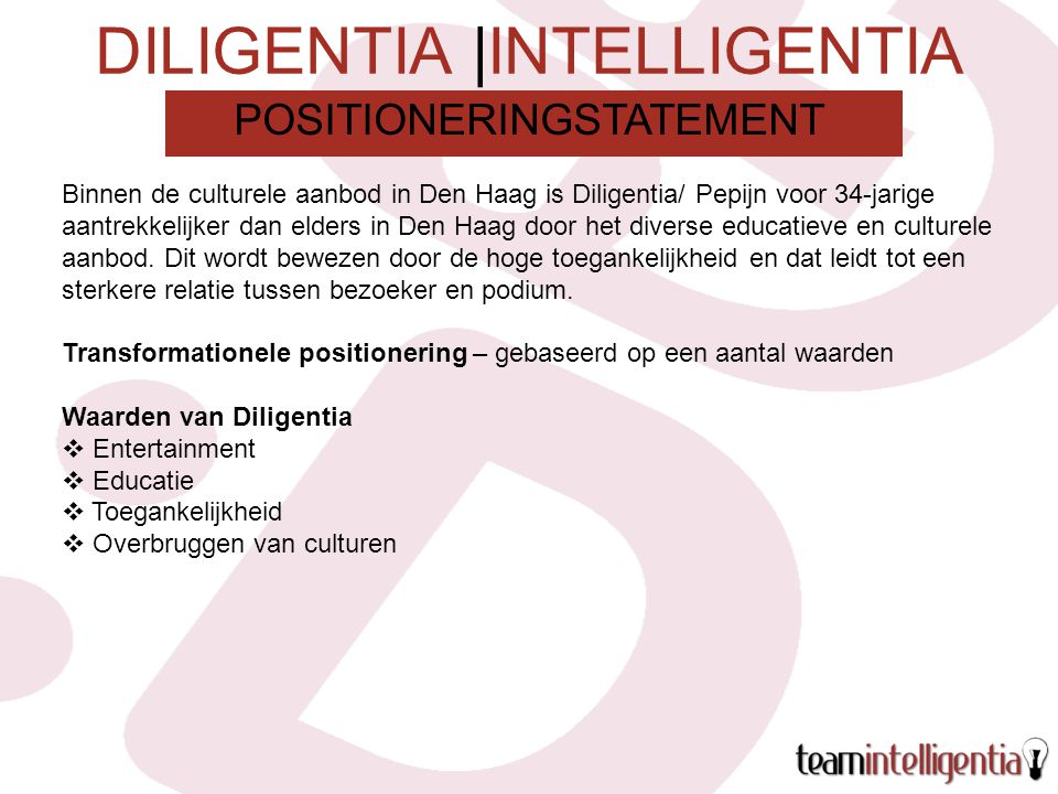 DILIGENTIA |INTELLIGENTIA Binnen de culturele aanbod in Den Haag is Diligentia/ Pepijn voor 34-jarige aantrekkelijker dan elders in Den Haag door het diverse educatieve en culturele aanbod.