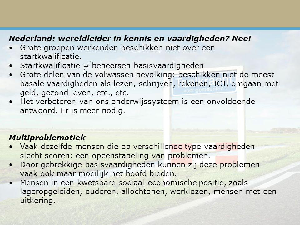 Nederland: wereldleider in kennis en vaardigheden.
