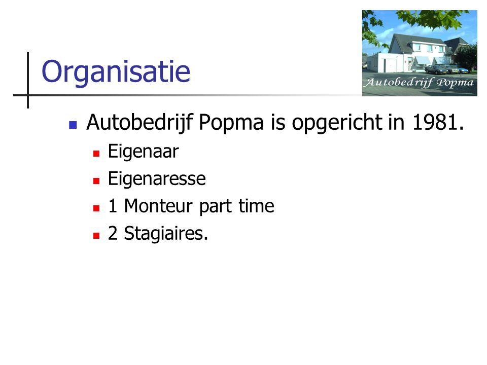 Organisatie Autobedrijf Popma is opgericht in 1981. Eigenaar Eigenaresse 1 Monteur part time 2 Stagiaires.