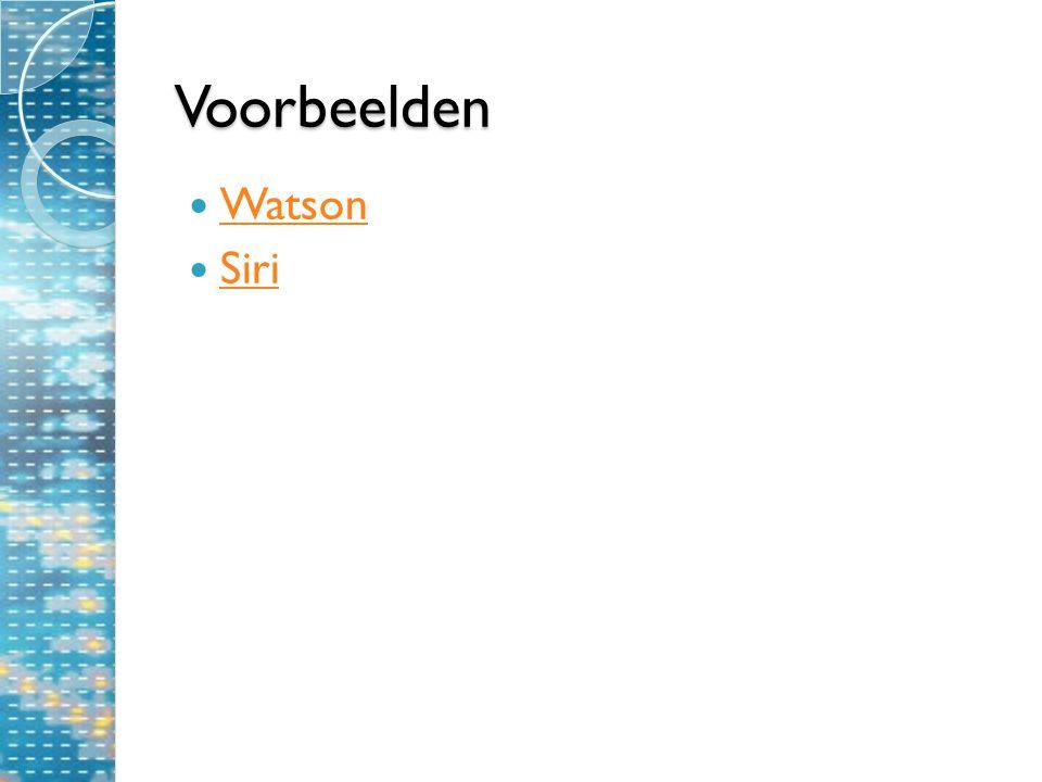 Voorbeelden Watson Siri