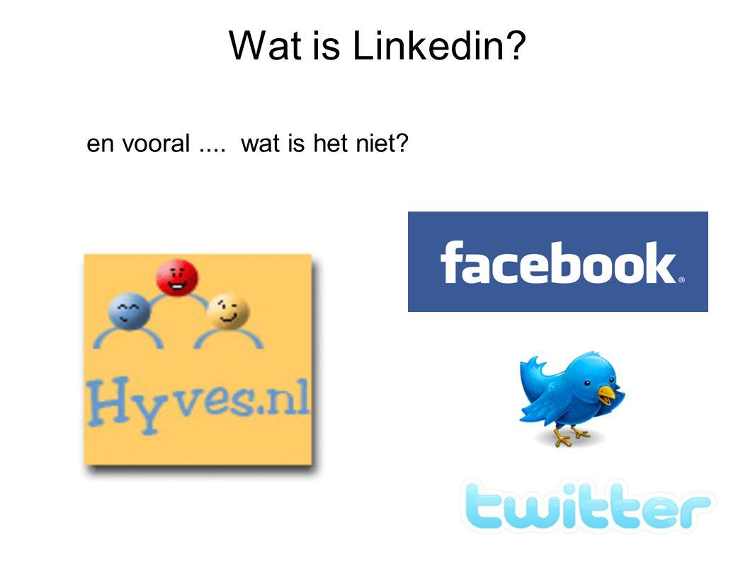 Voordelen van online netwerken Geef me de voordelen EN nadelen Wat verwacht jij van Linkedin?