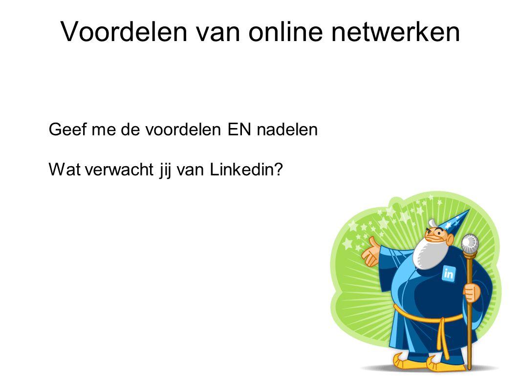 De do s & dont s bij Linkedin Wel doen: Jezelf goed presenteren Netwerken Deel deel deel...