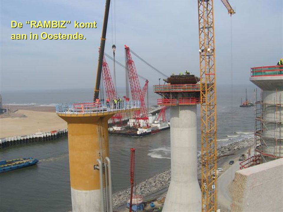 De RAMBIZ komt aan in Oostende.