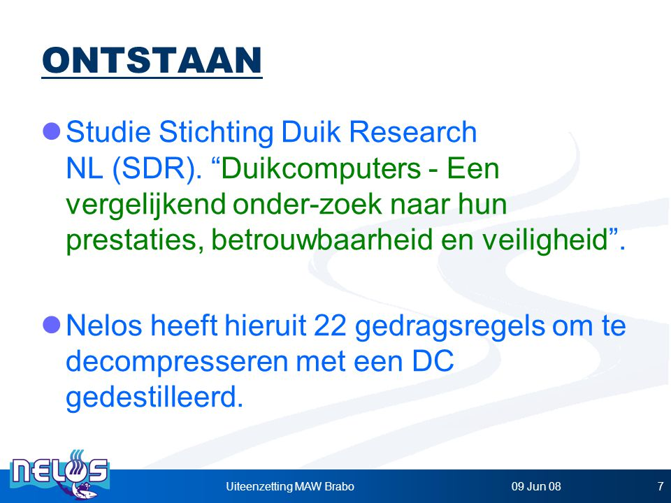 09 Jun 08Uiteenzetting MAW Brabo7 Studie Stichting Duik Research NL (SDR).