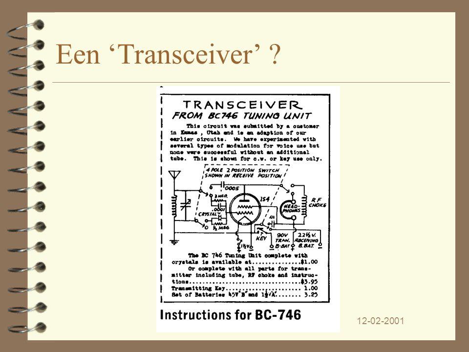 12-02-2001PA3CJL De radio amateur markt. 4 Het allereerste wat men voor de zend- amateur maakt is een CW 'transceiver' ontworpen rond een BC-746. 4 Do