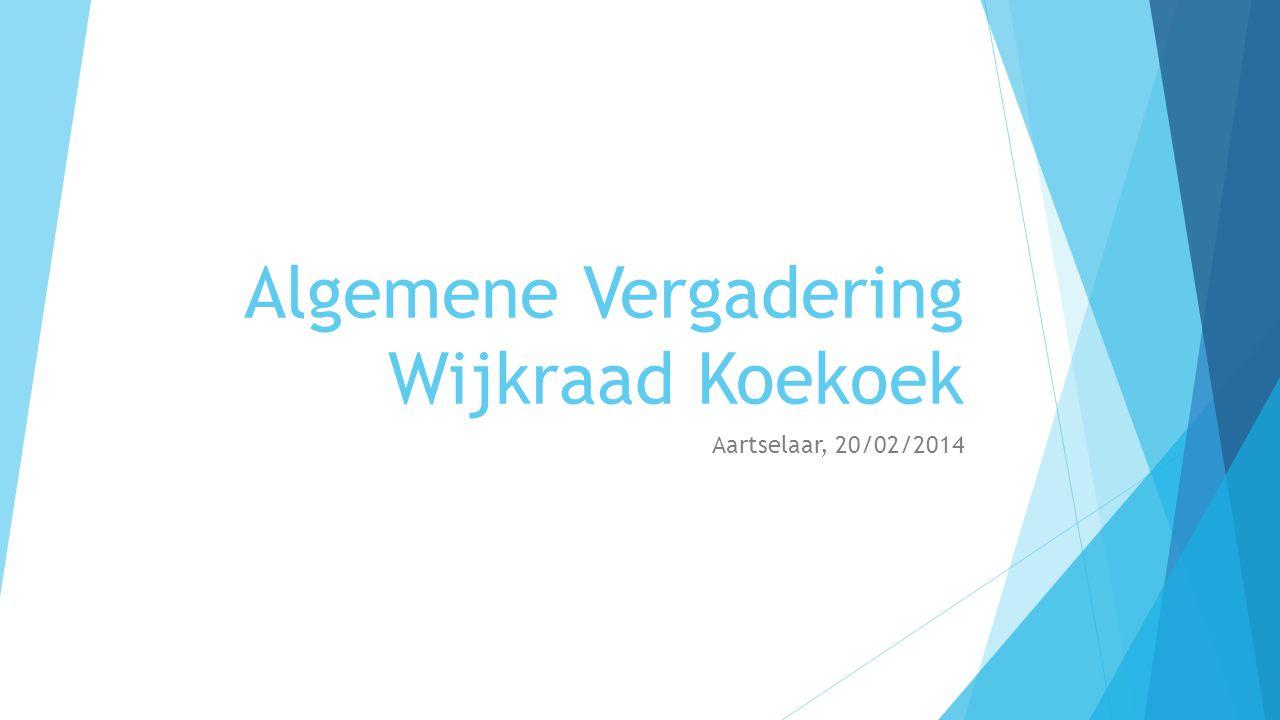 Algemene Vergadering Wijkraad Koekoek Aartselaar, 20/02/2014
