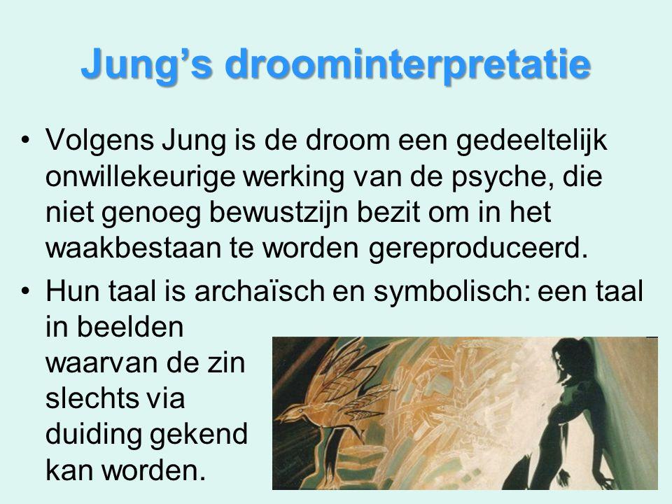 Jung's droominterpretatie Volgens Jung is de droom een gedeeltelijk onwillekeurige werking van de psyche, die niet genoeg bewustzijn bezit om in het w