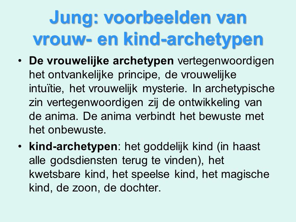 Jung: voorbeelden van vrouw- en kind-archetypen De vrouwelijke archetypen vertegenwoordigen het ontvankelijke principe, de vrouwelijke intuïtie, het v