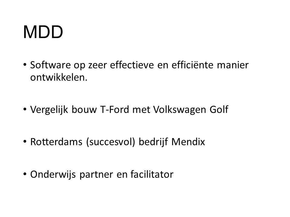 MDD Software op zeer effectieve en efficiënte manier ontwikkelen. Vergelijk bouw T-Ford met Volkswagen Golf Rotterdams (succesvol) bedrijf Mendix Onde