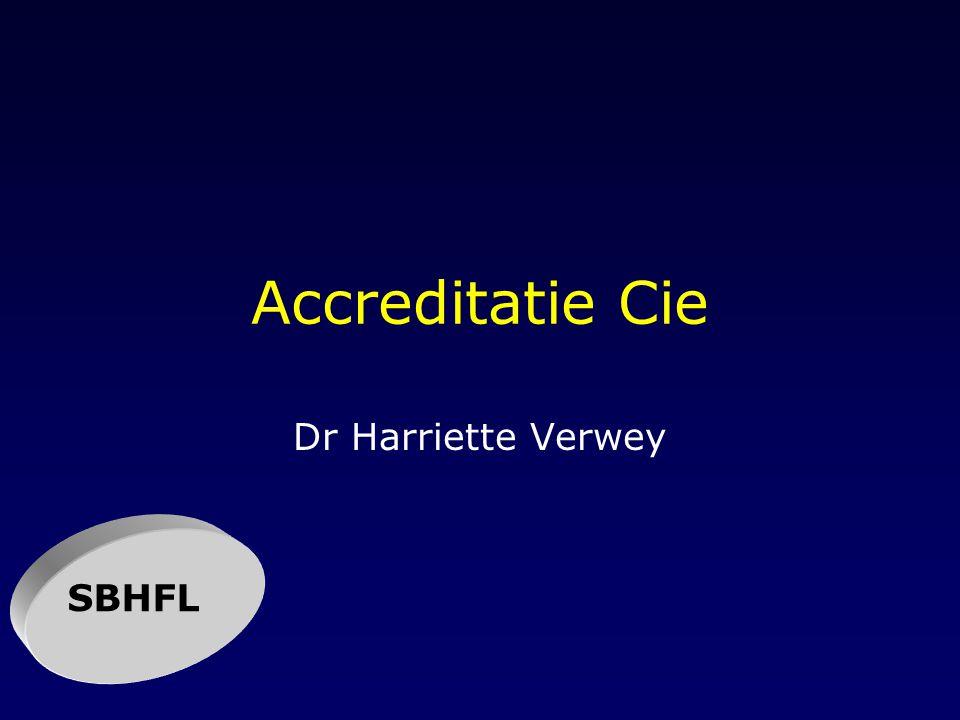 Taken Opleidings- en examenbevoegdheid aan hartfunctie afdelingen Toezicht houders op de kwaliteit van deze afdelingen Scholing Herregistratie