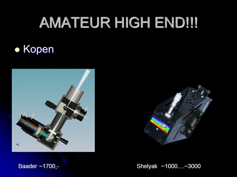 AMATEUR HIGH END!!! Kopen Kopen Baader ~1700,-Shelyak ~1000....~3000