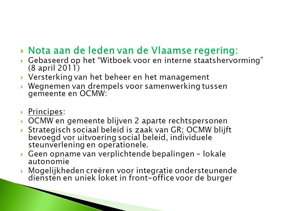 """ Nota aan de leden van de Vlaamse regering:  Gebaseerd op het """"Witboek voor en interne staatshervorming"""" (8 april 2011)  Versterking van het beheer"""