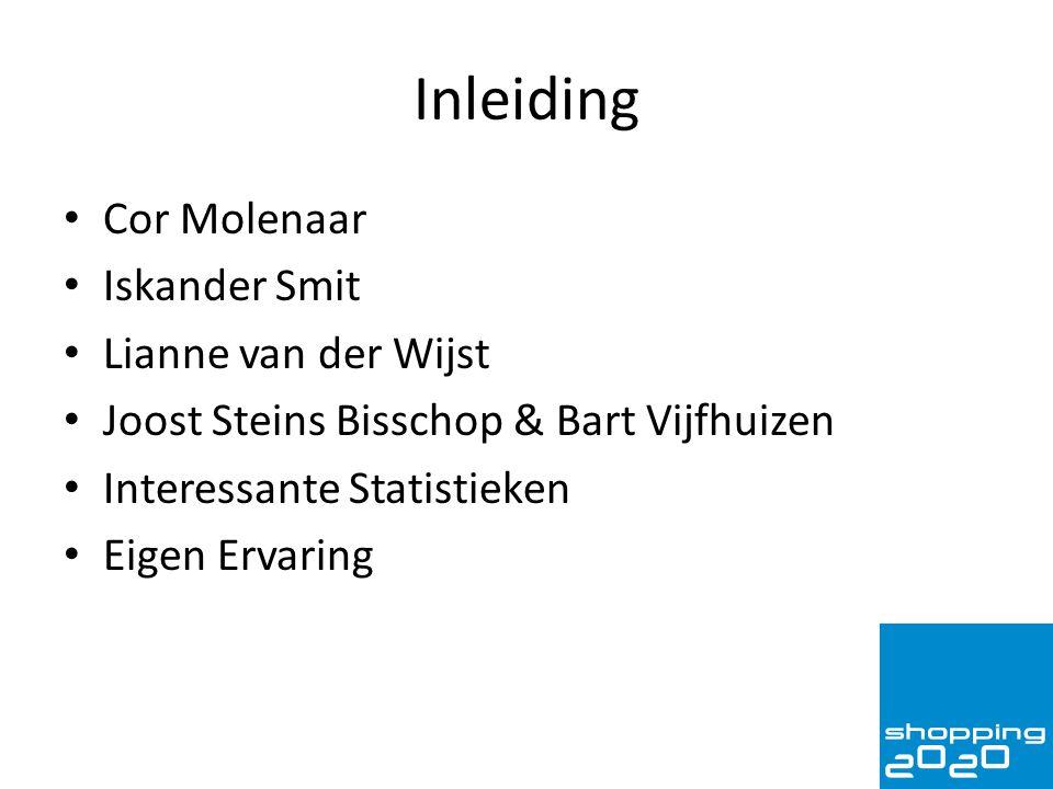 Inleiding Cor Molenaar Iskander Smit Lianne van der Wijst Joost Steins Bisschop & Bart Vijfhuizen Interessante Statistieken Eigen Ervaring
