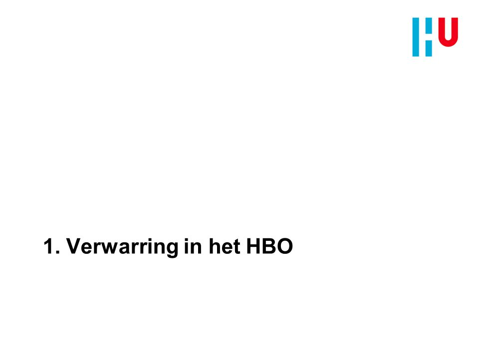 1. Verwarring in het HBO