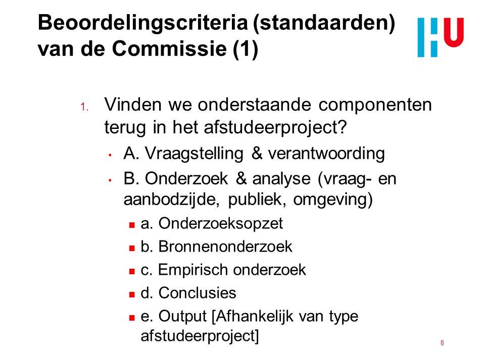 Beoordelingscriteria (standaarden) van de Commissie (2) 2.