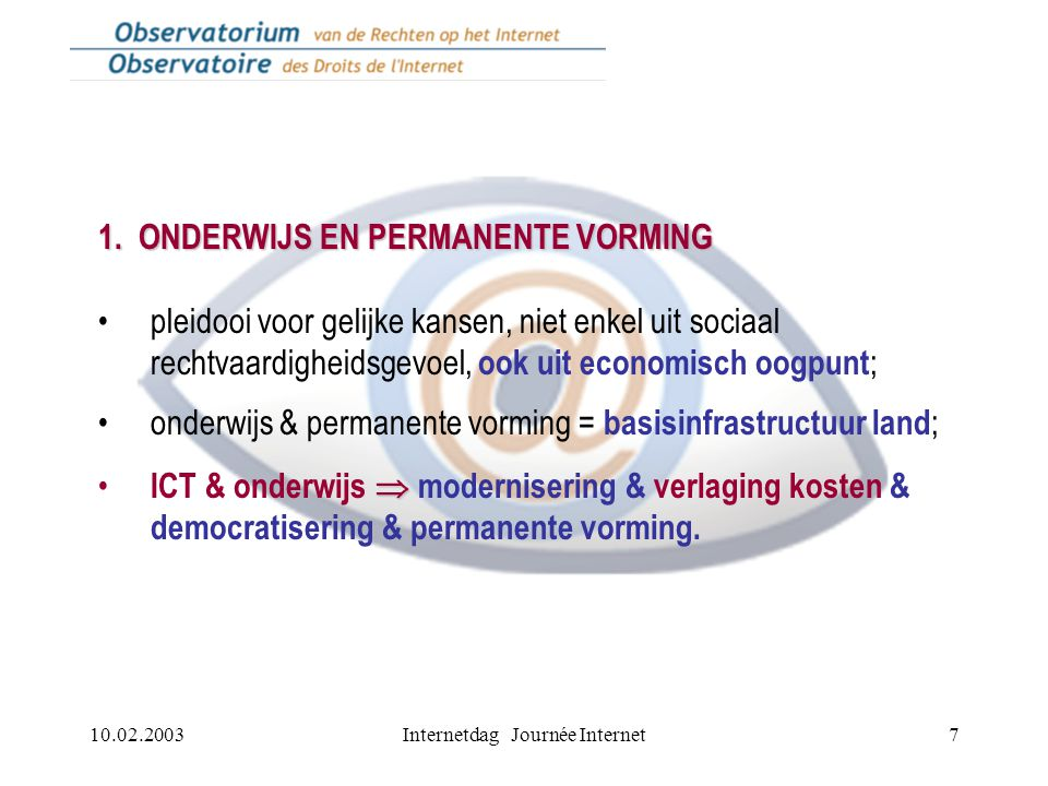 10.02.2003Internetdag Journée Internet7 1.
