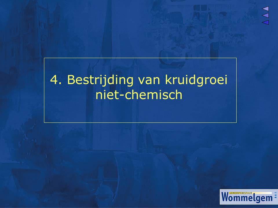 4. Bestrijding van kruidgroei niet-chemisch