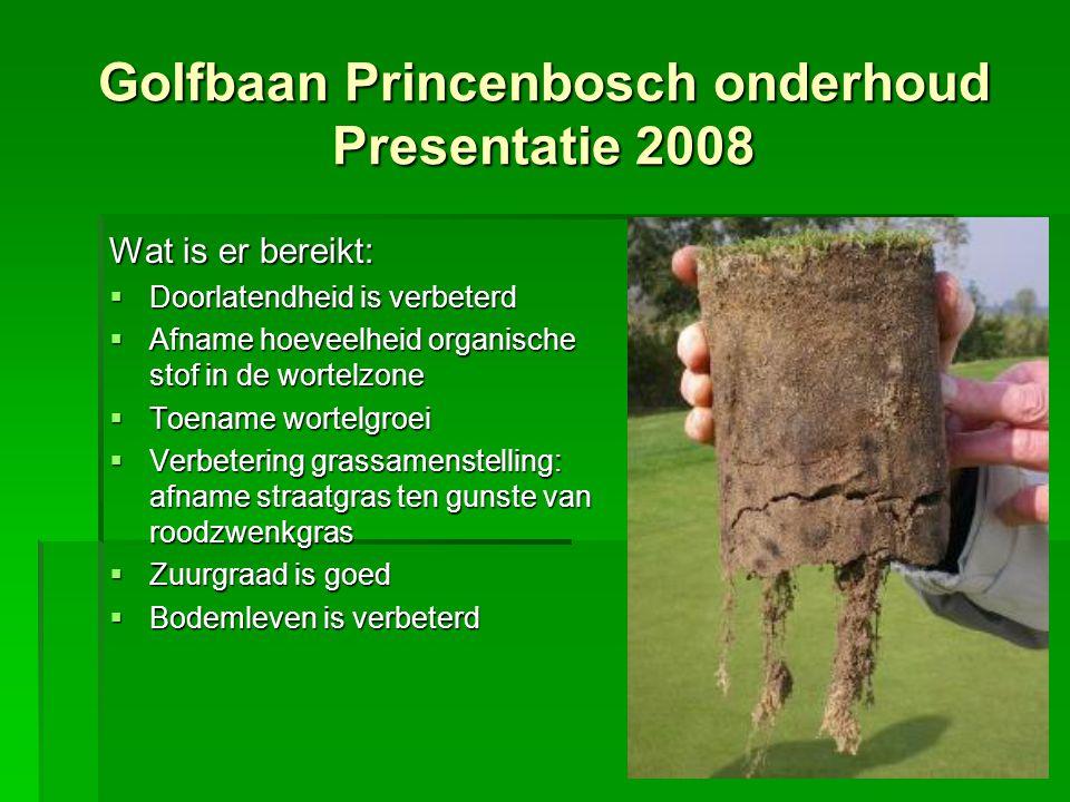Wat is er bereikt:  Doorlatendheid is verbeterd  Afname hoeveelheid organische stof in de wortelzone  Toename wortelgroei  Verbetering grassamenst